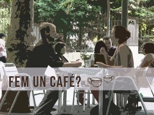 fem un café